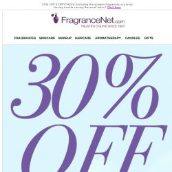 [FragranceNet] 30% OFF *everything* we sell -- Even Sale Items!