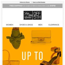 [Saks OFF 5th] 🔥 HOT shoe & handbag arrivals are here!