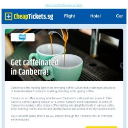 [cheaptickets.sg] Top 8 cafes in Canberra   Save up to 40% on Qatar Airways   Barcelona from just $656
