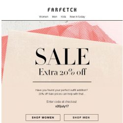 [Farfetch] Bargainqueen, don't forget we have an extra 20% off Sale