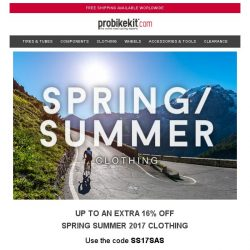 [probikekit] Up to an EXTRA 16% off Spring Summer 2017 Clothing...