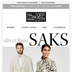 [Saks OFF 5th] STARTS Today: Up to 85% OFF Direct from Saks Styles