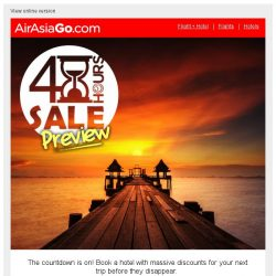 [AirAsiaGo] ⌛ Hi, here's a sneak preview of our upcoming 48 Hour Sale! ⌛