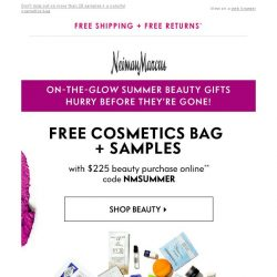 [Neiman Marcus] Ends soon: Free travel beauty gifts!