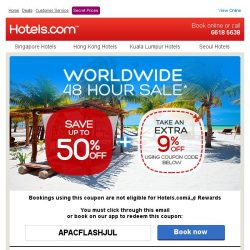 [Hotels.com] [48 hours only] Save up to 50% + save an extra 9%