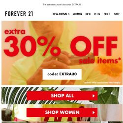 [FOREVER 21] EXTRA. 30%. OFF.