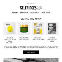 [Selfridges & Co] Meet the breakthrough masks to transform your skin