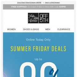 [Saks OFF 5th] Your Joie item is waiting! + Just because it's Friday: up to 80% OFF!