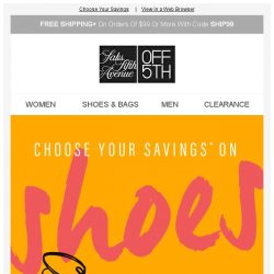[Saks OFF 5th] 50, 60 or 70% OFF shoes? YOU choose!