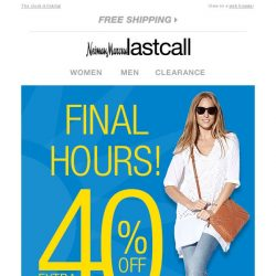 [Last Call] ⏰ FINAL HOURS extra 40% off apparel for her & him