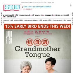 [SISTIC] Grandmother Tongue - 15% OFF Ends This Wed!