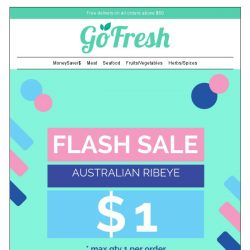 [GoFresh] GoFresh $1 Beef Ribeye Sale & other yummy ingredients on sale now!