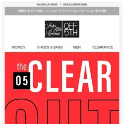 [Saks OFF 5th] Time for a clearout: up to 75% OFF Clearance!