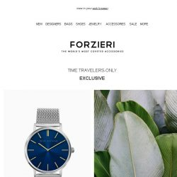 [Forzieri] VIP Event   Time Travelers Only