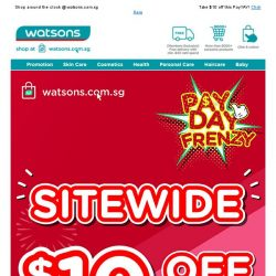 [Watsons] It's PayYAY! 🙌 Time to treat yourself & take $10 off  your cart! 🙆