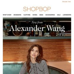 [Shopbop] The latest from Alexander Wang