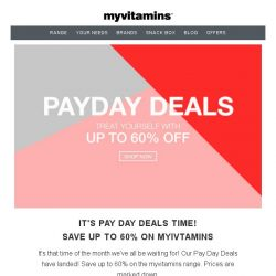 [MyVitamins] Payday Deals | Up to 60% off...