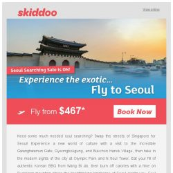 [Skiddoo] ☀ Find Your Seoul in Asia! Skiddoo Flights on Sale! ☀ | Fly to Seoul fr. $467* return | Fly to Jakarta fr. $106* return
