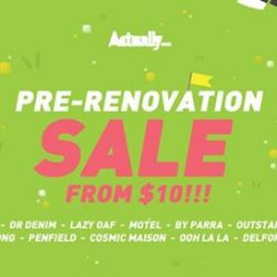 [Actually] All of our sale items has got to go before our store renovations on 2 August!
