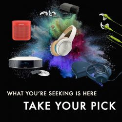 [BOSE] Have your eyes set on one of our specially curated products?