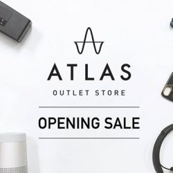 [BOSE] Atlas is proud to celebrate the opening of the Atlas Outlet Store on 27 July 2017.