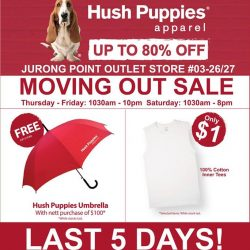 [Hush Puppies Singapore] Our outlet store are moving out from Jurong Point.