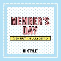 [HI STYLE] Stay tuned to and never miss out on our exclusive member offers!