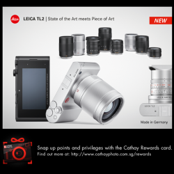 [Cathay Photo] Introducing the new Leica TL2 - where perfected features and persuasive performance meet unique design!