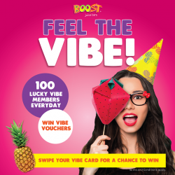 [Boost Juice Bars Singapore] Time to feel lucky with your VIBE Card today!