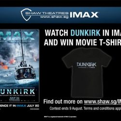 [Shaw Theatres] Be rewarded when you experience DUNKIRK in IMAX!
