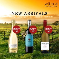 [Wine Connection] NEW ARRIVALS in store!