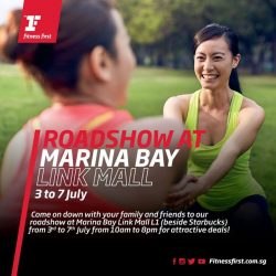 [Fitness First] FITNESS DEALS: Join us at our roadshow at Marina Bay Link Mall L1 from today till 7 July to enjoy