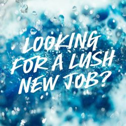 [Lush Singapore] Would you like to join the Lush family as a full-time or part-time sales ambassador?