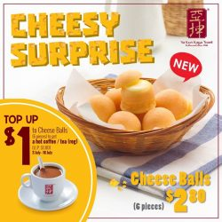 [Ya Kun Kaya Toast] Fell in love with our Cheese Balls?