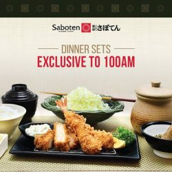 [Saboten] Introducing the super value dinner sets at 100AM, from $14.
