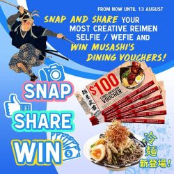 [MENYA MUSASHI] SNAP, SHARE & WIN vouchers worth $600!