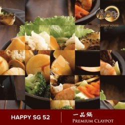 [A-One Claypot House] Happy SG52🇸🇬!