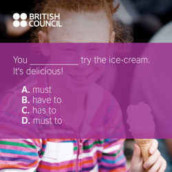 [British Council] We use modal verbs to show if we believe something is certain, probable or possible (or not).