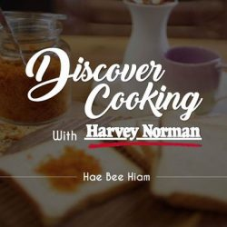 [Harvey Norman] Discover Cooking with HarveyNormanSG presents a brand new series with home cook, Diana Gale otherwise known as The Domestic Goddess