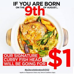 [West Co'z Café] P2E Group of Restaurants celebrates our nation's 52nd birthday by giving away our Signature Curry Fish Head for just $