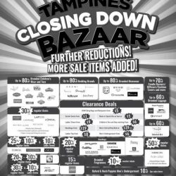 [BHG Singapore] TAMPINES CLOSING DOWN BAZAAR Further Reductions More Sale items added!