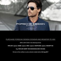 [Trendy Eyes] Receive a $50 Robinsons voucher with every purchase of Porsche Design Eyewear.