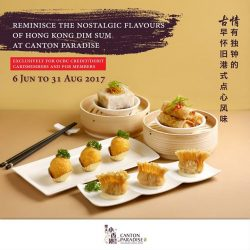 [Paradise Group] Gather your family and friends and reminisce the taste of traditional dim sum at Canton Paradise!