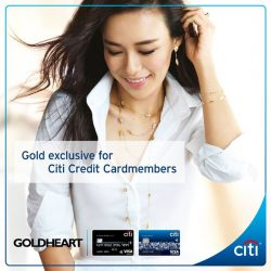 [Citibank ATM] Pamper yourself this GSS at Goldheart.