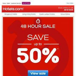 [Hotels.com] ★48 hours only★ Save up to 50%