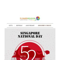 [Floweradvisor] Counting down to Singapore National Day. 52,52,52.. We are stuck on 52% OFF