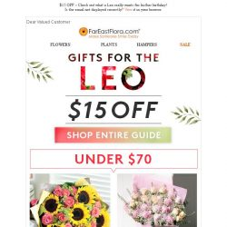 [FarEastFlora] $15 OFF – Check out what a Leo really wants for his/her birthday!