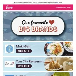 [Fave] Take a peek at your Fave big brands inside!