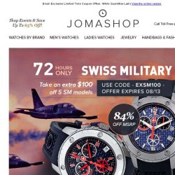 [Jomashop] 72 HOURS: Dior $500 Coupon • Swiss Military Extra $100 off