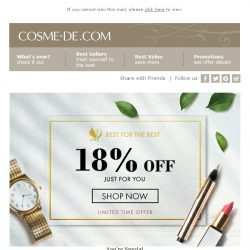 [COSME-DE.com]  Best For The Best! 18% off on your order!Shop Now!